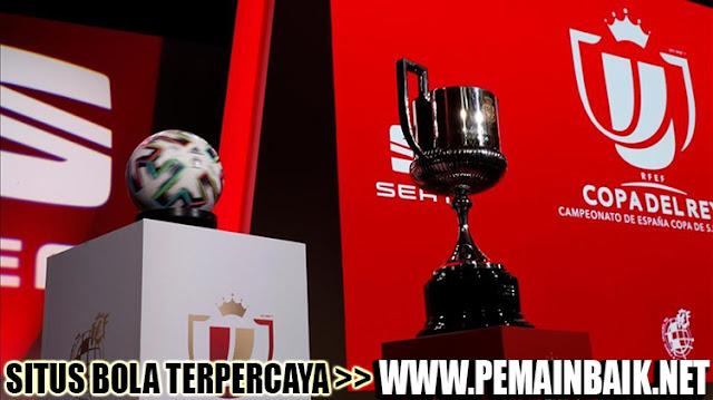 Daftar Lengkap Pertandingan Copa Del Rey Tengah Pekan Ini
