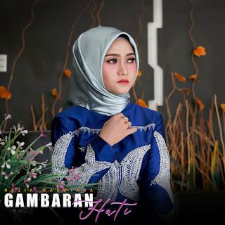 Nazia Marwiana - Gambaran Hati MP3