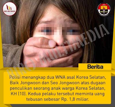 Polisi menangkap dua WNA asal Korea Selatan Baik Jongwoon dan Seo Jongwoon atas dugaan penculikan seorang anak