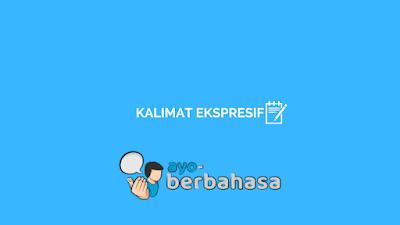 contoh kalimat ekspresif