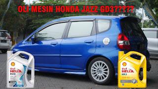 Rekomendasi oli mesin yang cocok untuk honda jazz GD3 IDSI-VTEC