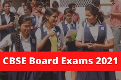 CBSE Board Exams Date 2021 Latest News and Updates