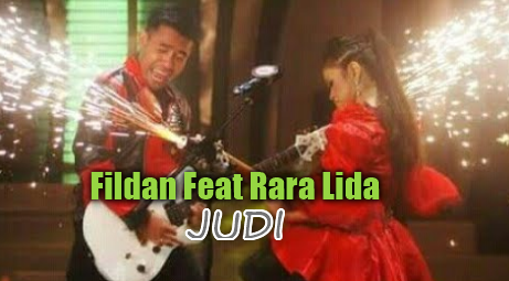 Download Lagu Fildan Feat Rara Lida - Judi Mp3,Fildan, Rara Lida, Dangdut,
