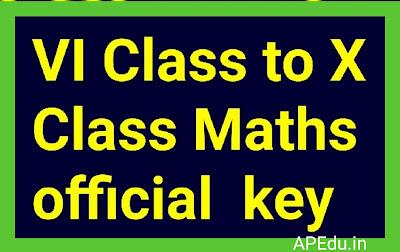 VI Class to X Class Maths official  key