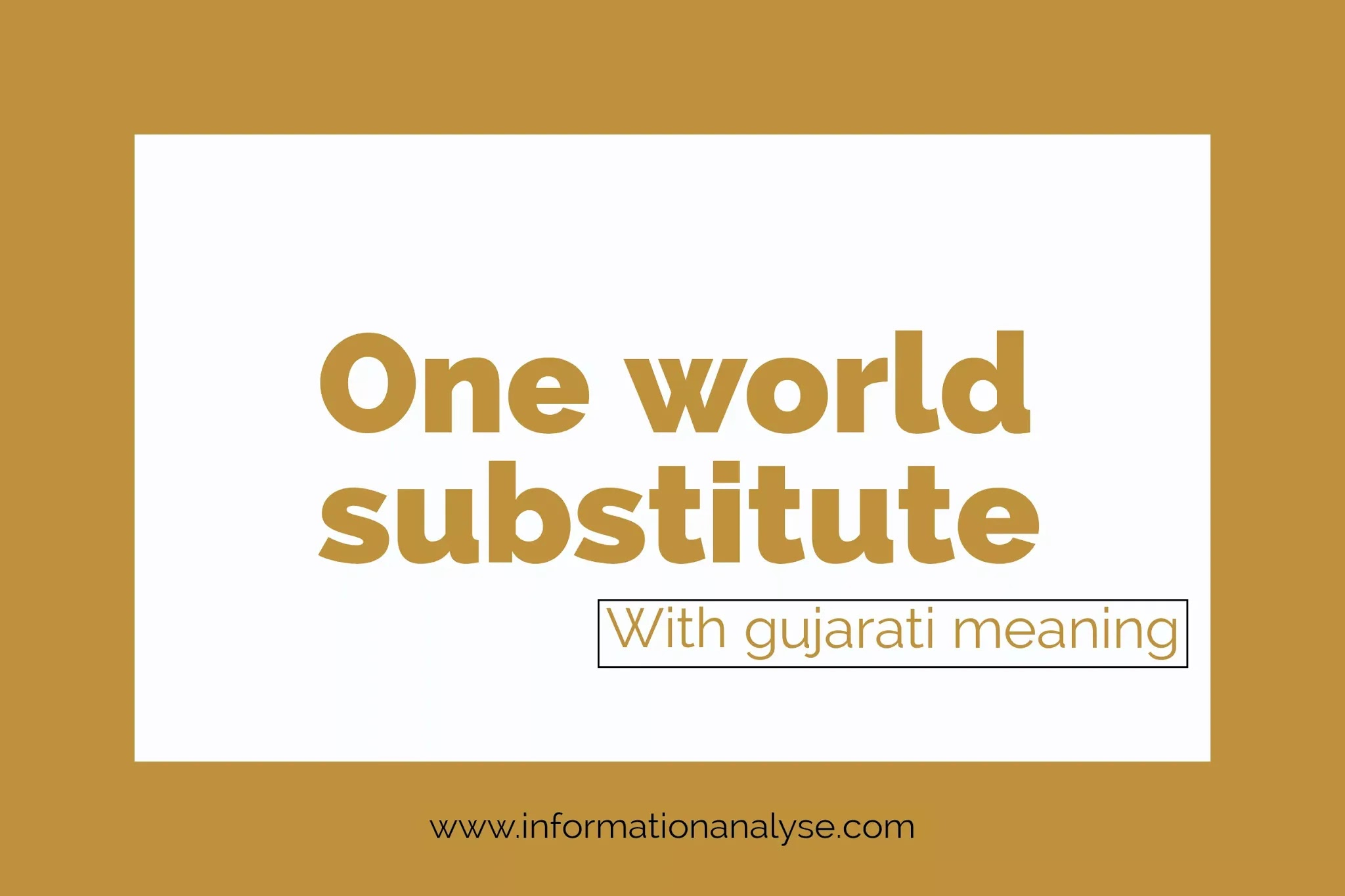 One word substitution with Gujarati meaning