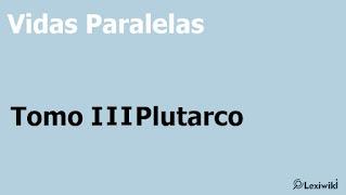 Vidas Paralelas - Tomo I I IPlutarco