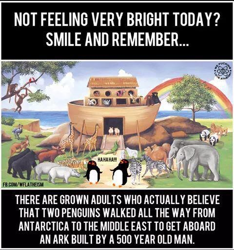 Atheist creationist Noah's ark meme picture - Not feeling very bright today?