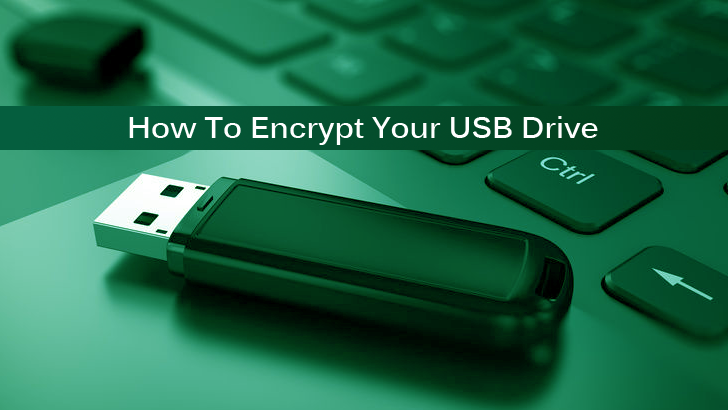 How To Encrypt Your USB Drive to Protect Data