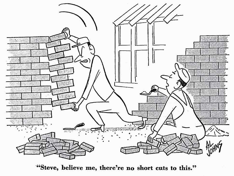 a 1951 cartoon about construction job shortcuts by workers, a brick laying cartoon by Al Johns