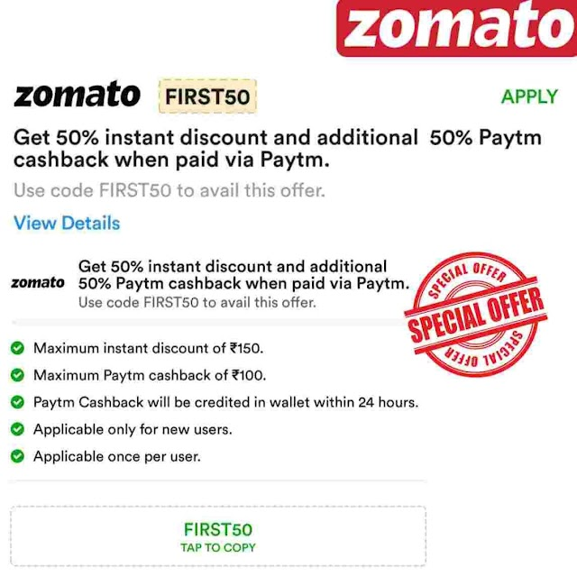 Zomato – Get 50% Instant Discount + 50% Cashback via Paytm wallet