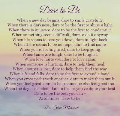 Steve Maraboli Dare To Be