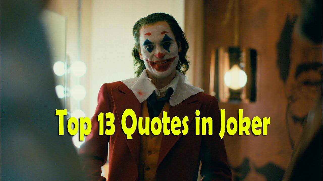 [Best] Top 13 Amazing Quotes in Joker 2019 | Joaquin Phoenix | DC Comics | HNQuotes