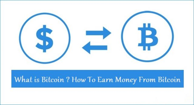 What Is Bitcoin And How To Earn Money From Bitcoin Tech2way -
