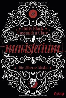 Magisterium 4: Die silberne Maske – Holly Black und Cassandra Clare