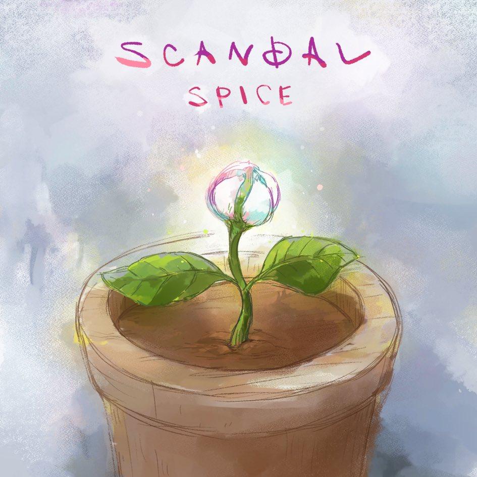 SCANDAL - SPICE Lyrics