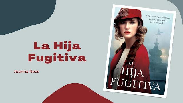 libro La Hija Fugitiva, reseña y opinión