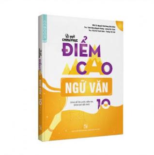 Bí quyết chinh phục điểm cao Ngữ văn 10 ebook PDF-EPUB-AWZ3-PRC-MOBI
