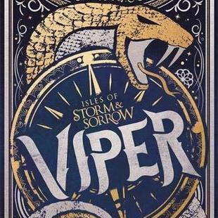 VIPER (The Isles of Storm & Sorrow #1) - by Bex Hogan