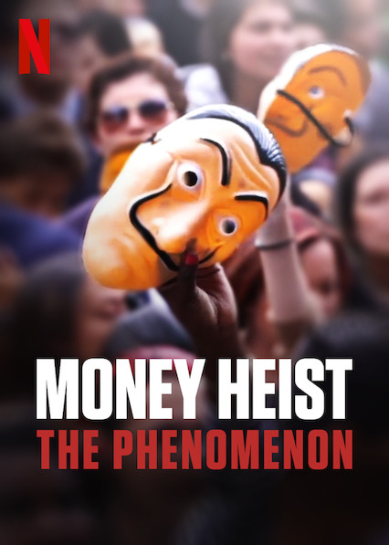 Nonton Download Film Money Heist: The Phenomenon (2020) Full Movie Sub Indo