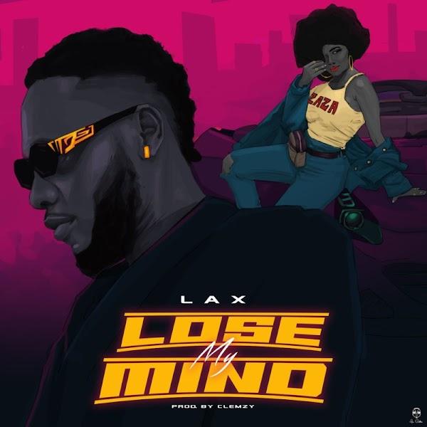 """[Lyrics] L.A.X – """"Lose My Mind"""""""