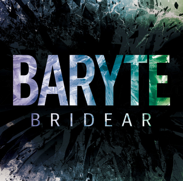[Album] BRIDEAR – BARYTE (2016.03.23/MP3/RAR)