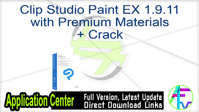 Clip Studio Paint EX 1.9.11 with Premium Materials + Crack
