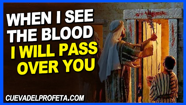 When I see the Blood I will pass over you - William Marrion Branham Quotes