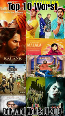 Top 10 Worst Bollywood Movies Of 2019 Full Detail in hindi