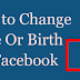 Change Birthday In Facebook