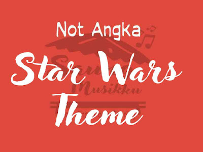 Not angka star wars theme