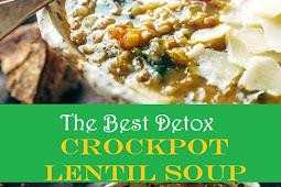 Best Detox Crockpot Lentil Soup