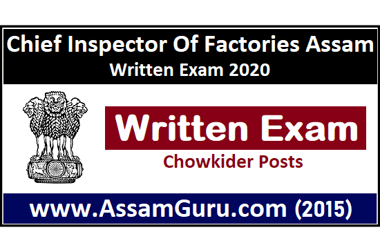 Chief Inspector of Factories, Assam