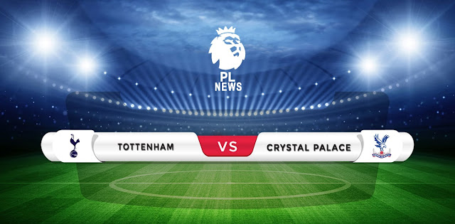 Tottenham vs Crystal Palace Prediction & Match Preview