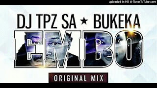 Dj Tpz Feat Bukeka - Embo