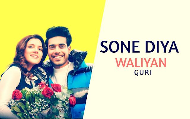 Sone Diya waliyan Lyrics - Guri in Punjabi