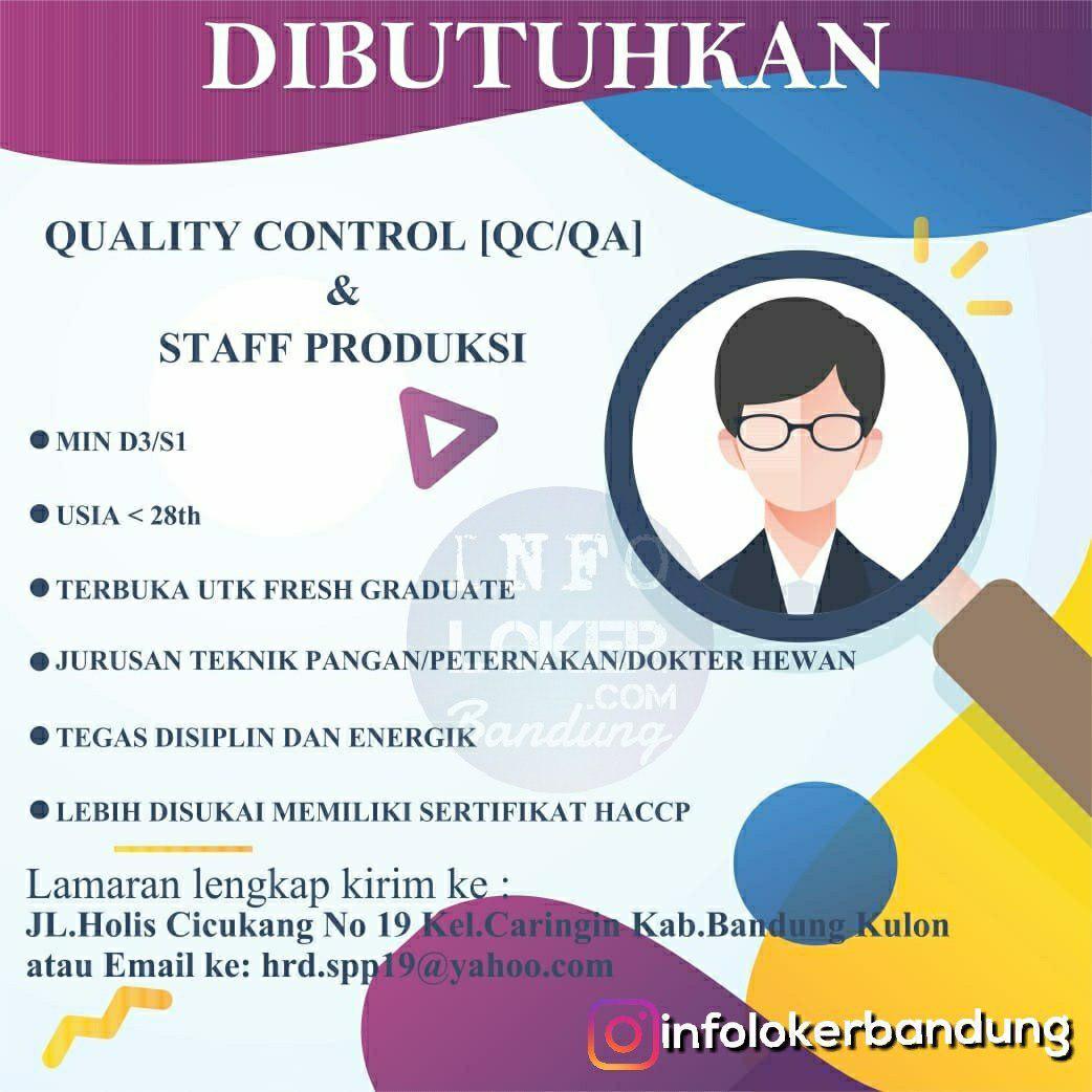 Lowongan Kerja Quality Control ( QC/QA) & Staff Produksi Bandung Desember 2018