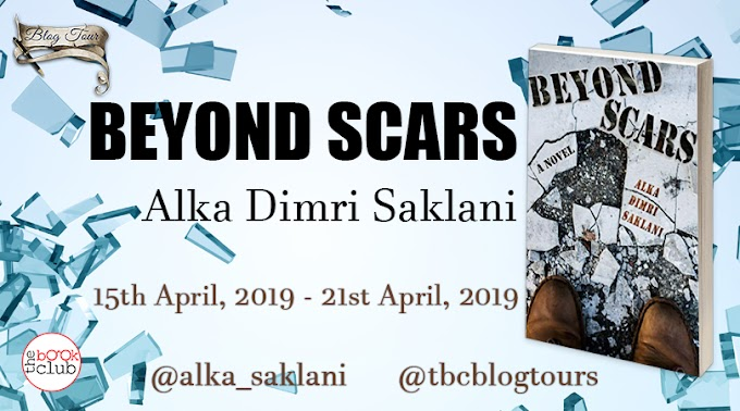 Blog Tour: Beyond Scars by Alka Dimri Saklani