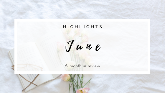 June | A month in review  Highlights from the past month. Music, travel, parties and lovely memories!