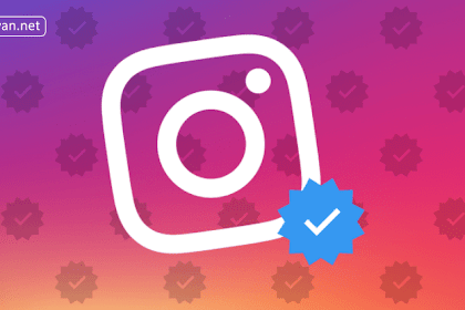 Syarat Mendapatkan Lencana Terverifikasi Akun Instagram