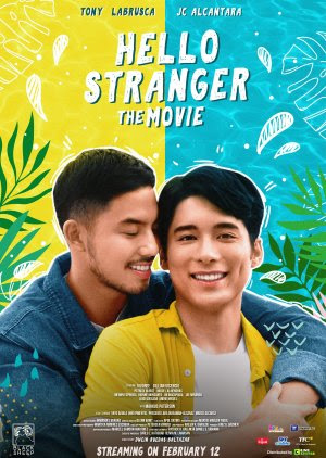 Hello Stranger The Movie 2021 Philippines Dwein Baltazar Tony Labrusca JC Alcantara Vivoree Esclito  Comedy, Romance