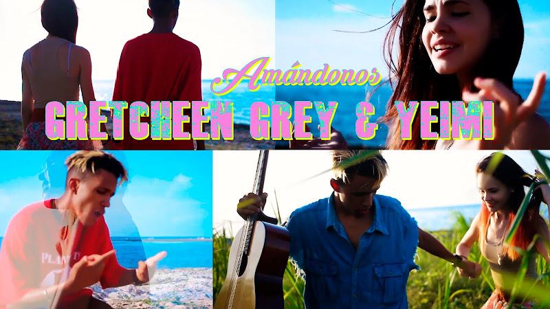 Gretcheen Grey & Yeimi - ¨Amándonos¨ - Videoclip. Portal del Vídeo Clip Cubano