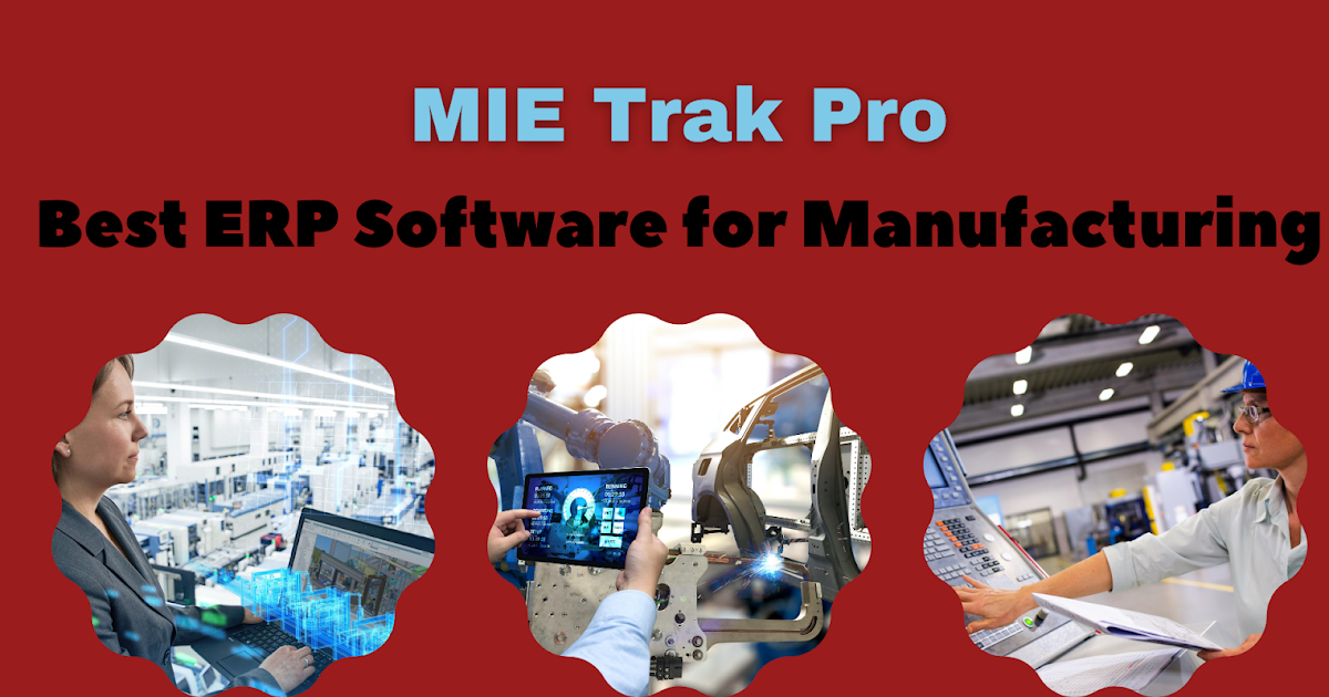 How MIE Trak Pro Helps Accelerate the Quoting Process?