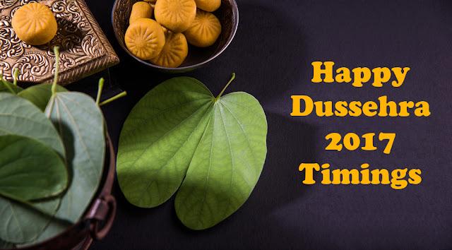Happy Dussehra 2017 Timings Shubh Muhurat