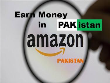 amazon in pakistan, earn money on amazon in pakistan,