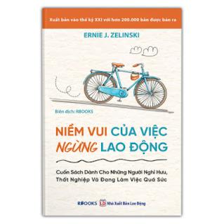 Niềm Vui Của Việc Ngừng Lao Động ebook PDF EPUB AWZ3 PRC MOBI