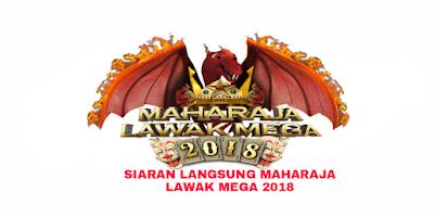 Siaran Langsung MLM 2018 Maharaja Lawak Mega