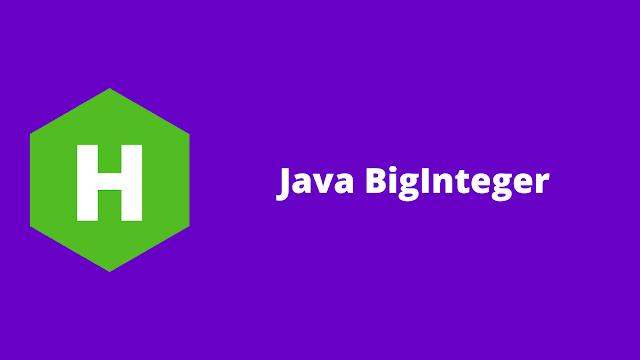 HackerRank Java BigInteger problem solution