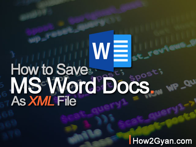 how-to-save-ms-word-document-as-xml