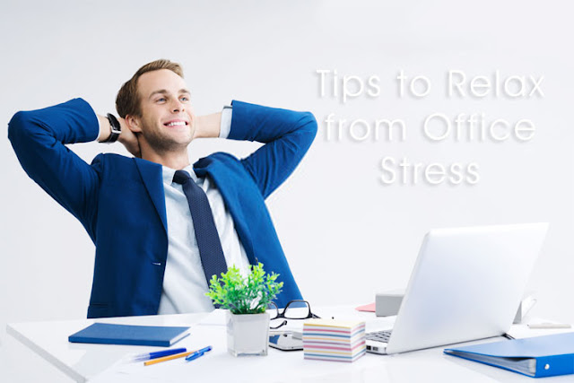 Tips to Relax from Office Stress