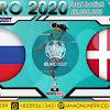 PREDIKSI BOLA RUSSIA VS DENMARK SELASA, 22 JUNI 2021